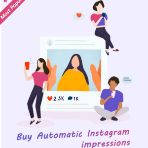 Buy Automatic Instagram Impressions